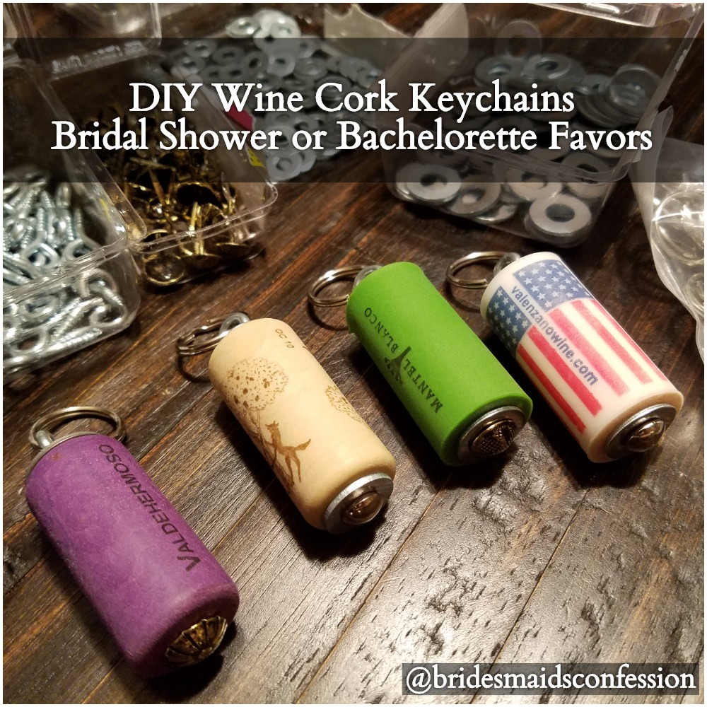 Easy DIY Wine cork keychains. Perfect vineyard bachelorette or bridal shower favors. bridesmaidsconfession.com