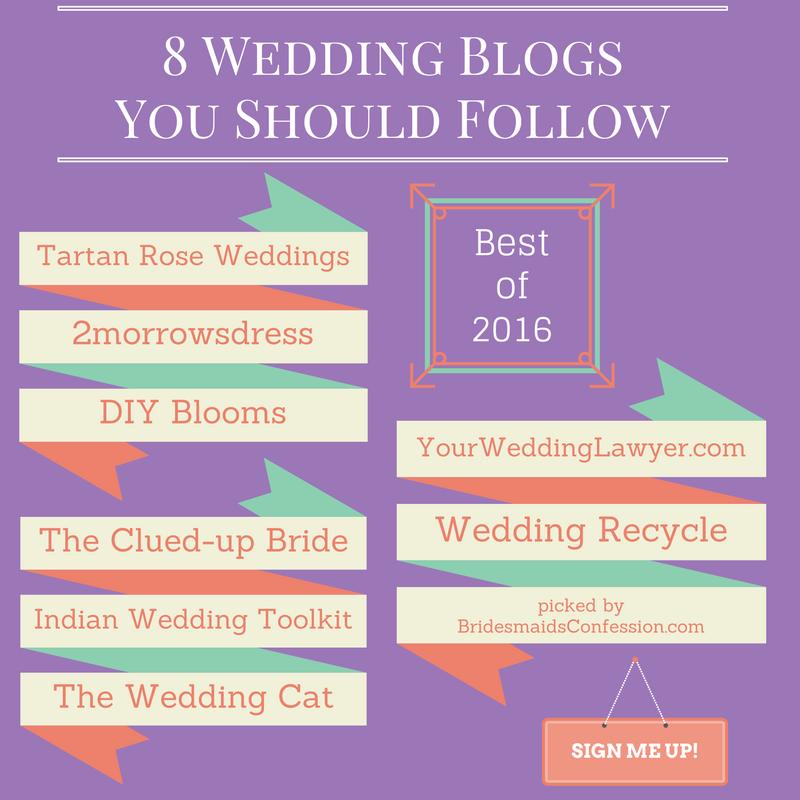 8 Wedding Blogs You Should Follow bridesmaidsconfession.com