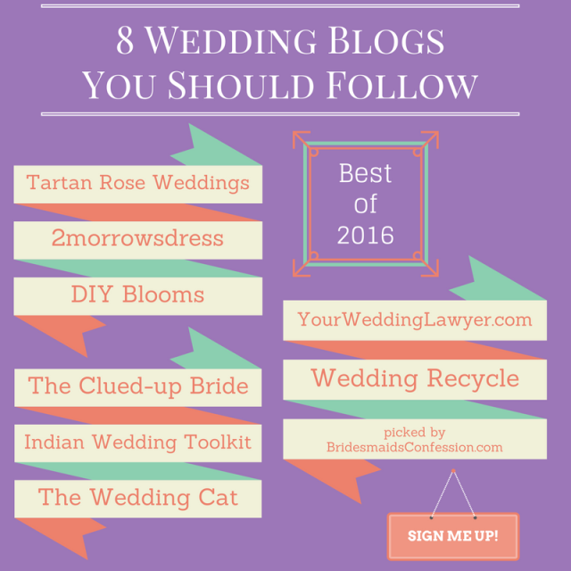 8 Wedding Blogs You Should Follow bridesmaidsconfession.com