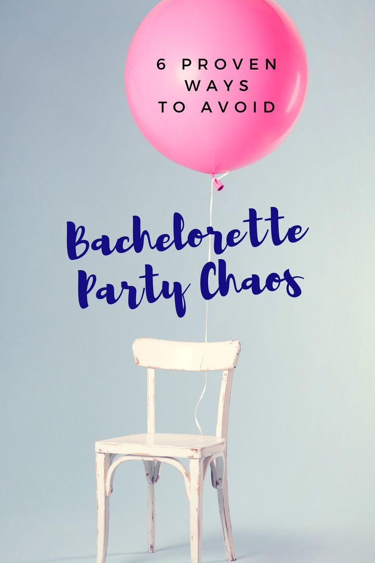 6 Proven Ways to Avoid Bachelorette Party Chaos